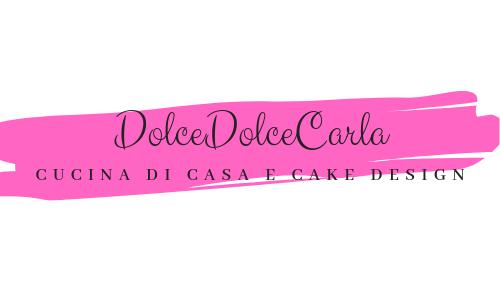 DolceDolceCarla cucina di casa e Cake Design